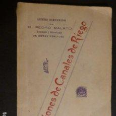Libros antiguos: NOCIONES DE CANALES DE RIEGO PEDRO MALATO ALMERIA 1904 82 PAGS. Lote 276464523