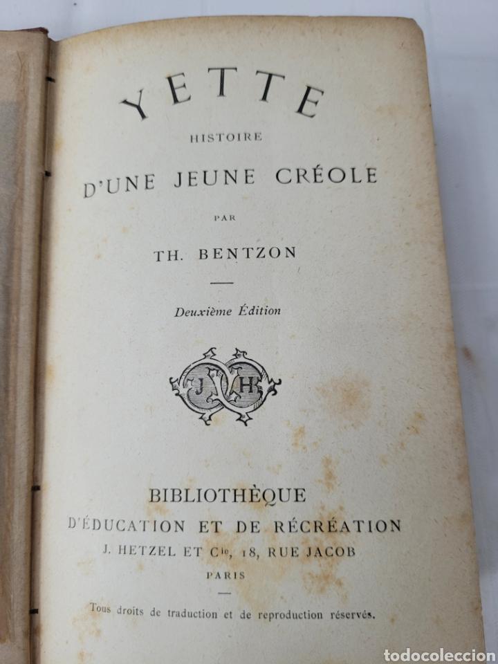 Libros antiguos: Yette Historia DUne Jeune Créole par Th. Bentzon - Foto 2 - 276501263
