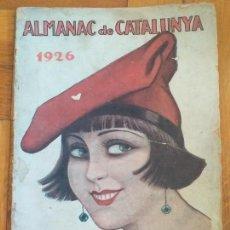 Libri antichi: ALMANAC DE CATALUNYA 1926. PUIG I FERRETER, LOPEZ PICO, NARCIS OLLER, CARNER, JOSEP PLA,. Lote 276591303