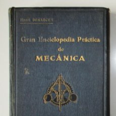 Libros antiguos: GRAN ENCICLOPEDIA PRÁCTICA DE MECÁNICA. HENRI DESARCES. TOMO TERCERO. EDITORIAL LABOR, BARCELONA.. Lote 276661523
