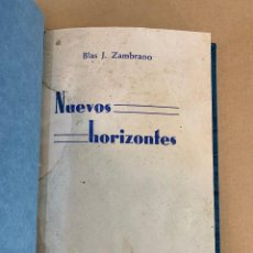 Libros antiguos: BLAS ZAMBRANO / NUEVOS HORIZONTES / PRIMERA EDICION / 1935 / PADRE DE MARIA ZAMBRANO. Lote 276705798