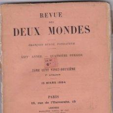 Libros antiguos: REVUE LES DEUX MONDES: 15 MARS 1894. Lote 276726953