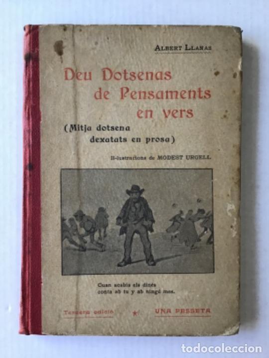 DEU DOTSENAS DE PENSAMENTS EN VERS. (MITJA DOTSENA DEXATATS EN PROSA.) - LLANAS, ALBERT. (Libros Antiguos, Raros y Curiosos - Literatura - Otros)