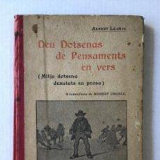 Libros antiguos: DEU DOTSENAS DE PENSAMENTS EN VERS. (MITJA DOTSENA DEXATATS EN PROSA.) - LLANAS, ALBERT.. Lote 123208672