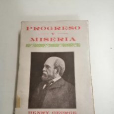 Libros antiguos: PROGRESO Y MISERIA. HENRY GEORGE. AÑOS 30 BARCELONA. ED.: MAUCCI. INTONSO. TOMO 1. Lote 276801343