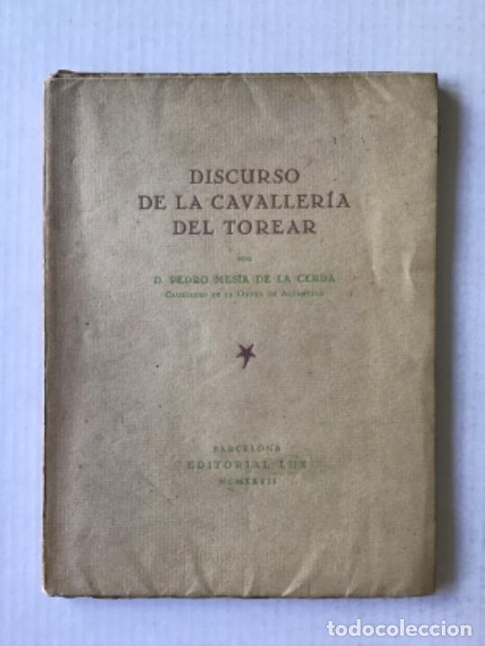 DISCURSO DE LA CAVALLERÍA DEL TOREAR. - MESÍA DE LA CERDA, PEDRO. (Libros Antiguos, Raros y Curiosos - Bellas artes, ocio y coleccionismo - Otros)