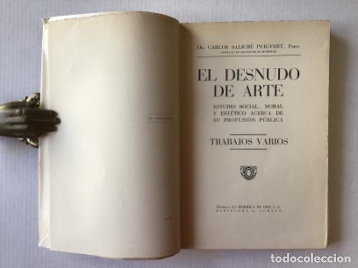 Libros antiguos: EL DESNUDO DE ARTE. Estudio social, moral y estético acerca de su profusión pública. - SALICRÚ PUIGV - Foto 2 - 123243570