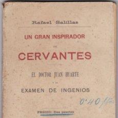 Livros antigos: RAFAEL SALILLAS: EL GRAN INSPIRADOR DE CERVANTES. Lote 276809103