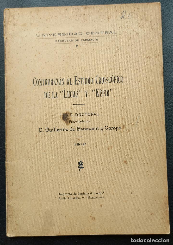 """CONTRIBUCIÓN AL ESTUDIO CRIOSCÓPICO DE LA """"LECHE"""" Y EL """"KEFIR"""", 1912 YOGHURT (Libros Antiguos, Raros y Curiosos - Cocina y Gastronomía)"""
