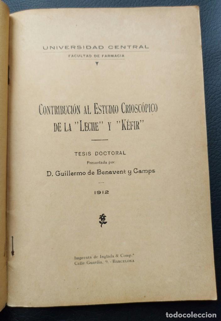 """Libros antiguos: CONTRIBUCIÓN AL ESTUDIO CRIOSCÓPICO DE LA """"LECHE"""" Y EL """"KEFIR"""", 1912 YOGHURT - Foto 2 - 276818588"""