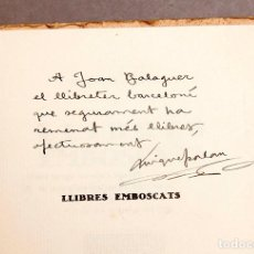 Libros antiguos: MIQUEL PALAU - LLIBRES EMBOSCATS - 1937 - DEDICAT I NUMERAT. Lote 276823028