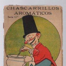 Libros antiguos: CHASCARRILLOS AROMATICOS. SERIE 12ª. POR E.A. Y B. ILUSTRACIONES DE KIKE. BIBLIOTECA PARA TODOS 133. Lote 276908548