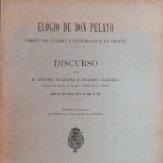 Libros antiguos: ELOGIO DE DON PELAYO. OBISPO DE OVIEDO E HISTORIADOR DE ESPAÑA. ANTONIO BLAZQUEZ. 1910. NUEVO. Lote 276923208