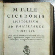 Libros antiguos: CICERÓN. EPISTOLARUM AD FAMILIARES. LIBRI XVI. EDICIÓN DE 1817 EN PERGAMINO.. Lote 276934663