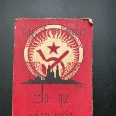 Libros antiguos: LO QUE VI EN RUSIA. ELOY MONTERO. MADRID, 1935. PAGS: 412. Lote 276963898
