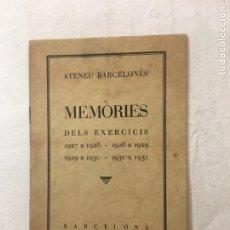 Libros antiguos: ATENEU BARCELONÈS. MEMÒRIES DELS EXERCICIS 1927 A 1928 - 1928 A 1929 - 1929 A 1930 - 1930 A 1931.. Lote 276995333