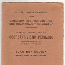 Libros antiguos: GANADERIA, SUS PRODUCCIONES, SUS INDUSTRIAS Y SU HIGIENE. JUAN ROF CODIAN. 1933. Lote 277001313