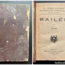 Libros antiguos: BAILEN. B PEREZ GALDOS. 1ª SERIE. MADRID, 1922. PAGS: 268. Lote 277083333