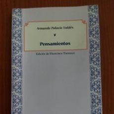 Libros antiguos: ARMANDO PALACIO VALDÉS - PENSAMIENTOS. Lote 277101128
