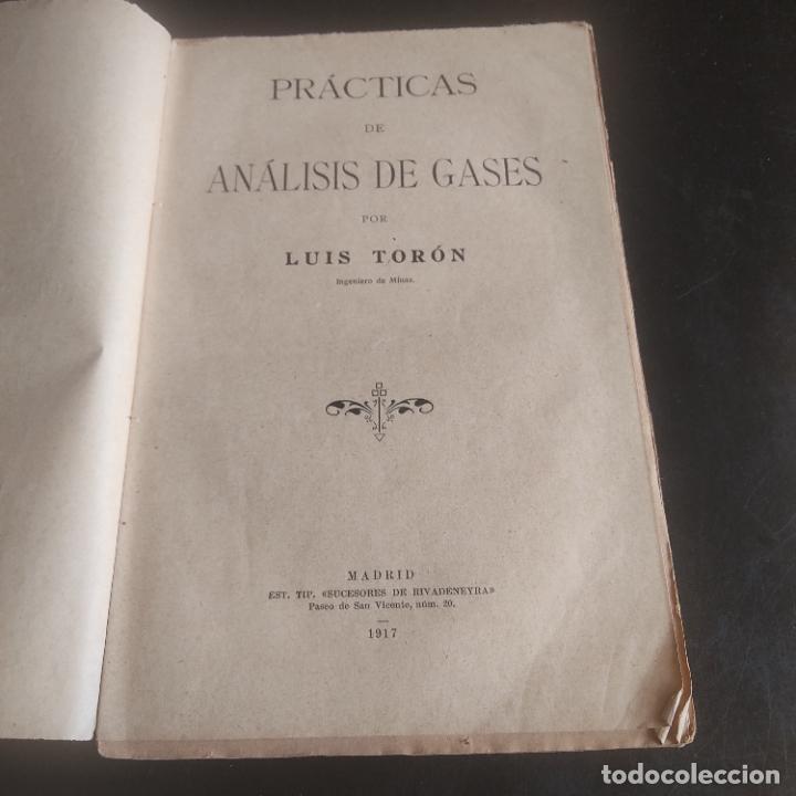 Libros antiguos: PRACTICAS DE ANALISIS DE GASES. LUIS TORON. MADRID. 1917. PAGS. 179. - Foto 2 - 277143108