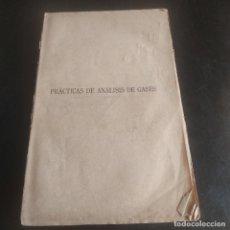 Libros antiguos: PRACTICAS DE ANALISIS DE GASES. LUIS TORON. MADRID. 1917. PAGS. 179.. Lote 277143108