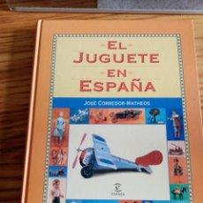 """Libros antiguos: LIBRO """" EL JUGUETE EN ESPAÑA"""". Lote 277165588"""