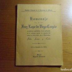Livres anciens: HOMENAJE A FREY LOPE DE VEGA CARPIO/INSTITUTO NACIONAL DE 2ªENSEÑANZA DE MURCIA/IMP. PROVINCIAL,1935. Lote 277193713