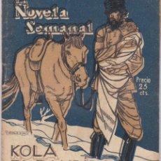 Libros antiguos: SOFÍA CASANOVA: KOLA, EL BANDIDO. Lote 277218583