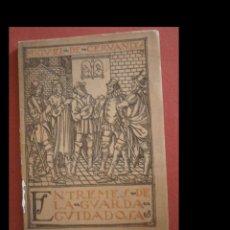 Libros antiguos: ENTREMES DE LA GUARDA CUIDADOSA. MIGUEL DE CERVANTES. Lote 277219308