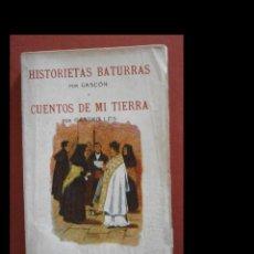 Libros antiguos: HISTORIETAS BATURRAS. GASCÓN Y CUENTOS DE MI TIERRA. CASTRO LES. PRIMERA SERIE. Lote 277220443