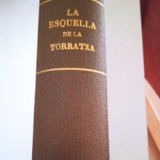 Libros antiguos: L'ESQUELLA DE LA TORRATXA, 1910. Lote 277224393