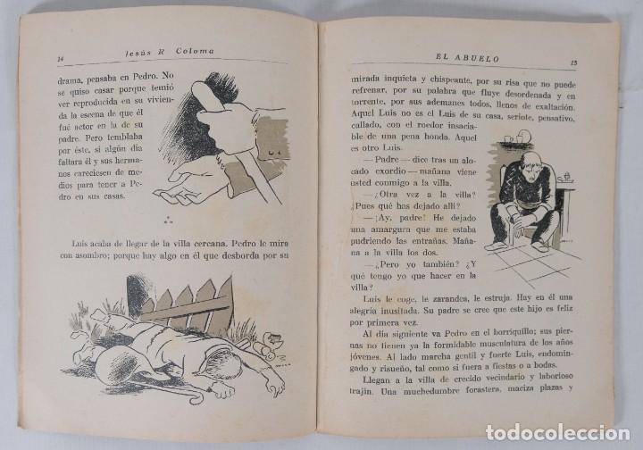 Libros antiguos: El abuelo - Jesús R.Coloma - Caja de pensiones para la vejez y de ahorros 1935 - Foto 6 - 277284728