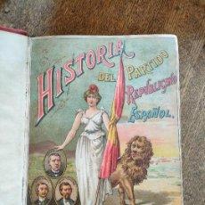 Livros antigos: HISTORIA PARTIDO REPUBLICANO ESPAÑOL. 1892 TOMO I. Lote 277444538