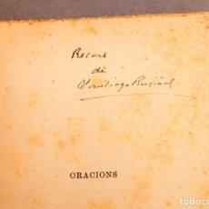 Libros antiguos: SANTIGO RUSIÑOL - ORACIONS - FIRMADO POR EL AUTOR. Lote 277478153