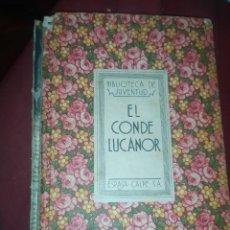 Libros antiguos: EL CONDE LUCANOR BIBLIOTECA DE JUVENTUD ESPASA CALPE 1932 ?. Lote 277529623