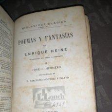 Libros antiguos: ENRIQUE HEINE - POEMAS Y FANTASÍAS 1883, LUIS NAVARRO EDITOR. Lote 277542638