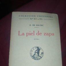 Libros antiguos: LA PIEL DE ZAPA 1923 H. DE BALZAC COLECCIÓN UNIVERSAL N° 813 A 816 CON RECORTE PUBLICIDAD. Lote 277543173