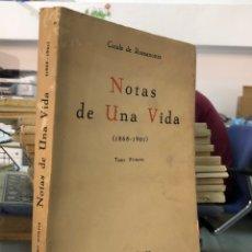 Libros antiguos: AÑOS 20 - CONDE ROMANONES NOTAS DE UNA VIDA. Lote 277598693