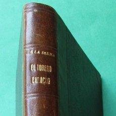 Libros antiguos: ÉL TORERO CARACHO´. RAMÓN GÓMEZ DE LA SERNA. 1926. HOLANDESA. 242 PÁGINAS.. Lote 277609323
