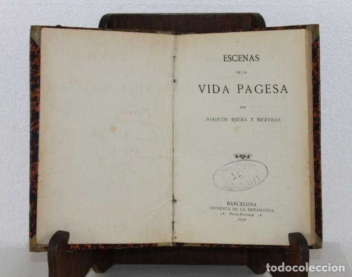 ESCENAS DE LA VIDA PAGESA PER JOAQUIM RIERA. IMPR. DE LA RENAIXENSA 1878 (Libros antiguos (hasta 1936), raros y curiosos - Literatura - Narrativa - Otros)