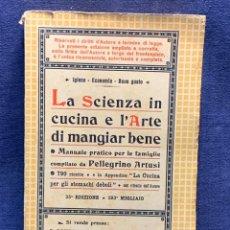 Livres anciens: LA SCIENZA IN CUCINA ARTE DI MAGIAR BENE PELLEGRINO ARTUSI 1935 35ºEDIZIONE FIRMADO COCINA 20X13CMS. Lote 277612878