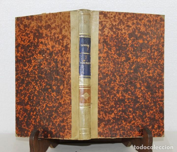 Libros antiguos: Barcelona son passat, present y porvenir. Memoria histórica. Salvador Sanpere. Renaixensa 1878 - Foto 4 - 277613363