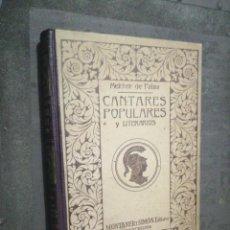 Libros antiguos: CANTARES POPULARES Y LITERARIOS,(MELCHOR DE PALAU) 1900 MONTANER Y SIMON. Lote 277663843