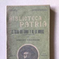 Libros antiguos: EL RELOJ DEL AMOR Y DE LA MUERTE. LEYENDA MADRILEÑA. - CARRERE, EMILIO.. Lote 123172203