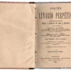 Libros antiguos: LUNARIO PERPÉTUO, JERÓNIMO CORTÉS 1888. EDITOR MANUEL SAURA.. Lote 277765318