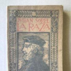Libros antiguos: LA RAZA. DESCUBRIDORES. - SOREL, JULIÁN.. Lote 123249818