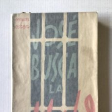 Libros antiguos: JOSÉ BUSCA LA LIBERTAD. - KESTEN, HERMANN.. Lote 123205058