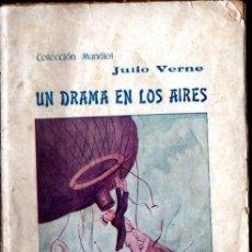 Libros antiguos: JULIO VERNE : UN DRAMA EN LOS AIRES (BAUZÁ, C. 1900). Lote 278174108