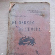 Libros antiguos: EL OBRERO DE LEVITA RIVAS MORENO 1907. Lote 278176113