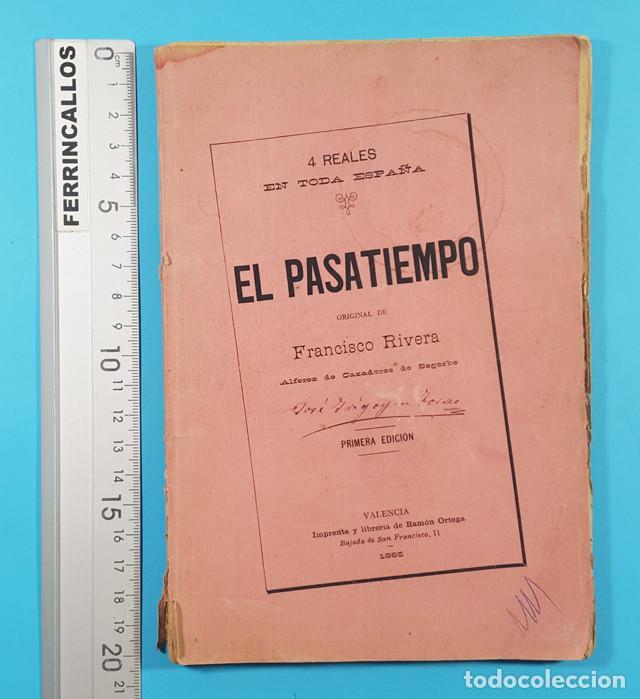 EL PASATIEMPO, FRANCISCO RIVERA ALFEREZ DE CAZADORES DE SEGORBE, VALENCIA 1ª ED 1885 101 PAG (Libros antiguos (hasta 1936), raros y curiosos - Literatura - Narrativa - Otros)
